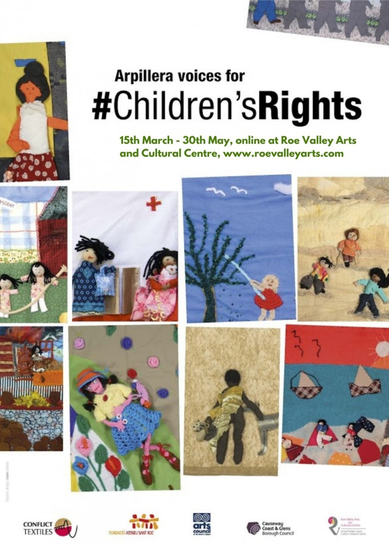 The Arpillera Voices for #Childrens Rights exhibition will run from March 15th –  May 30th online at www.roevalleyarts.com