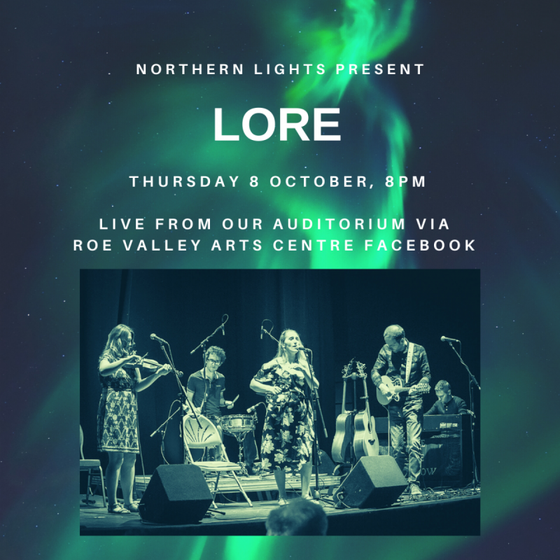 A concert by indie-folk four piece Lore will be broadcast live from the Danny Boy Auditorium